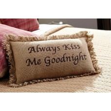 Burlap Natural Always Kiss Me Goodnight Pillow